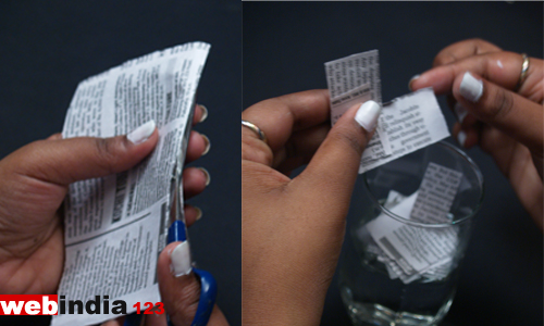 Cut the newspaper into small pieces and put it water for a few minutes