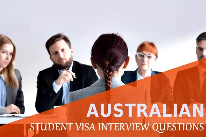 Australian Student Visa Interview Questions!